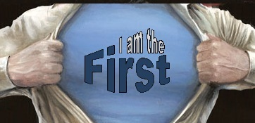 I am the first
