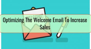 Optimizing The Welcome Email To Increase Sales