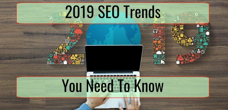 SEO Trends in 2019